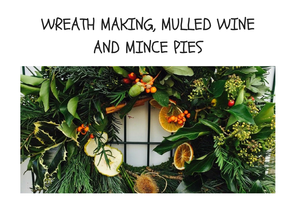 Wreath making mulled wine and mince pies the red brick building - Make perfect mulled wine ...