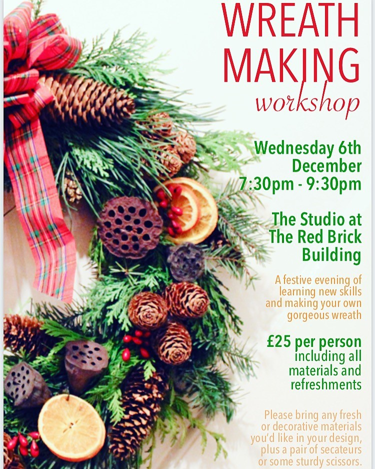 A Christmas Wreath Workshop With Abundiflora The Red Brick Building